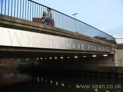 Bridge with the words 'where have you been?' carved in its design