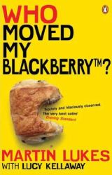 Martin Lukes: who moved my Blackberry?