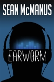 Book cover: Earworm - a novel about the music industry