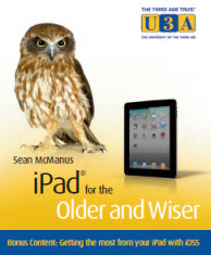 Book cover: iPad for the Older and Wiser ios5 bonus content