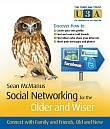 Book cover: Social Networking for the Older and Wiser